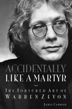 Accidentally Like a Martyr: The Tortured Art of Warren Zevon (HL-00201861)