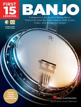 First 15 Lessons - Banjo: A Beginner's Guide, Featuring Step-By-Step L (HL-00244649)