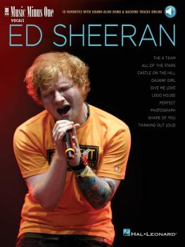 Ed Sheeran: Music Minus One Vocals 10 Favorites with Sound-Alike Demo  (HL-00275772)