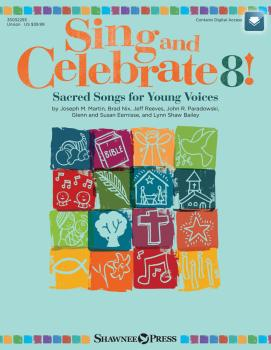 Sing and Celebrate 8! Sacred Songs for Young Voices: Sacred Songs for  (HL-35032293)
