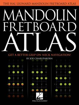 Mandolin Fretboard Atlas: Get a Better Grip on Neck Navigation (HL-00201829)