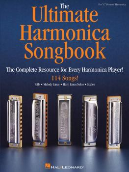 The Ultimate Harmonica Songbook: The Complete Resource for Every Harmo (HL-00198162)