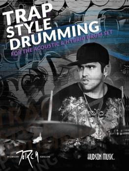 Traps Style Drumming: Book with Online Video and Audio (HL-00281632)