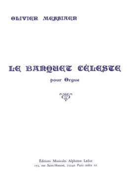 Le Banquet Celeste (for Organ) (HL-48182046)