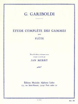 Etude Compléte Des Gammes: [Complete Study of Scales for Flute] (HL-48180005)
