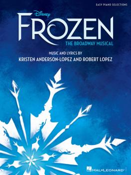 Disney's Frozen - The Broadway Musical: Easy Piano Selections (HL-00279514)