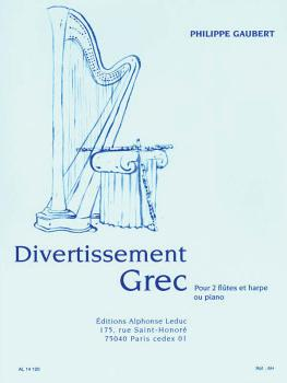Divertissement Grec (for 2 Flutes and Harp or Piano) (HL-48180056)