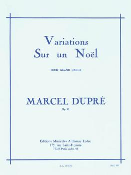 Variations Sur un Noël pour Grand Orgue: [Variations on a Noel for Org (HL-48180210)