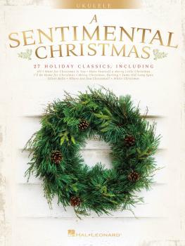 A Sentimental Christmas (for Ukulele) (HL-00277956)