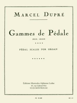 Gammes de Pédale pour Orgue: [Pédal Scales for Organ] (HL-48180237)