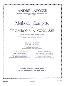 Méthode Complete de Trombone A Coulisse - Volume 1: [Complete Method o (HL-48180303)