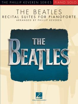 The Beatles: Recital Suites for Pianoforte (HL-00275876)