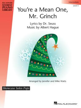 You're a Mean One, Mr. Grinch: Showcase Solos Pops Intermediate - Leve (HL-00282828)