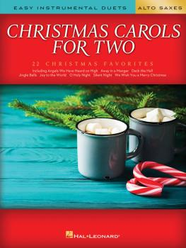 Christmas Carols for Two Alto Saxes: Easy Instrumental Duets (HL-00277966)