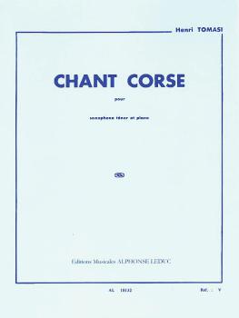 Chant Corse (for Tenor Saxophone and Piano) (HL-48180553)