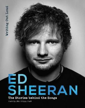 Ed Sheeran - Writing Out Loud: The Stories Behind the Songs (HL-00286061)