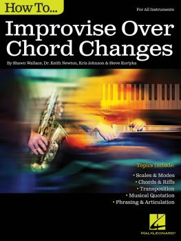 How to Improvise Over Chord Changes (HL-00138009)