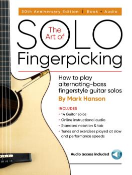 The Art of Solo Fingerpicking - 30th Anniversary Edition: How to Play  (HL-00266631)
