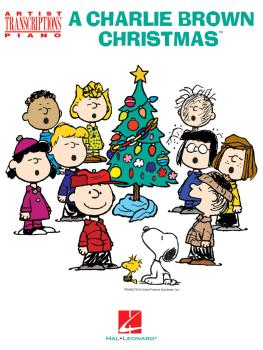 A Charlie Brown Christmas: Artist Transcriptions for Piano (HL-00278003)