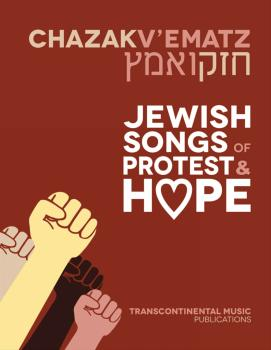 Chazak V'ematz: Jewish Songs of Protest and Hope (HL-00286236)