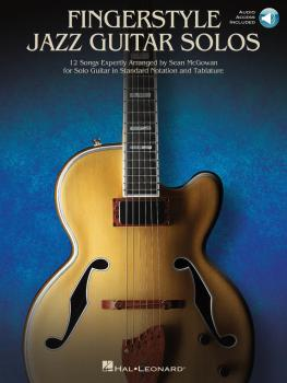 Fingerstyle Jazz Guitar Solos: 12 Songs Expertly Arranged for Solo Gui (HL-00210455)
