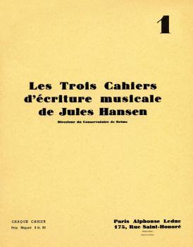 Les Trois Cahiers d'écriture Musicale de Jules Hansen (Volume 1) (HL-48180904)