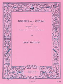 Doubles sur un Choral (for Trombone and Piano) (HL-48180964)