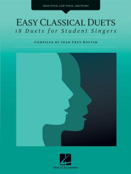 Easy Classical Duets: 18 Duets for Student Singers High Voice, Low Voi (HL-00230055)