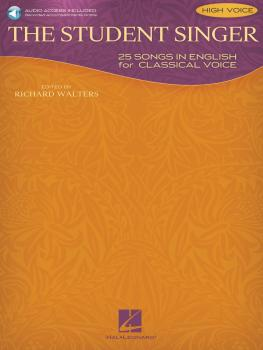 The Student Singer: 25 Songs in English for Classical Voice - High Voi (HL-00230104)