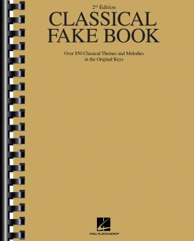 Classical Fake Book - 2nd Edition: Over 850 Classical Themes and Melod (HL-00240044)