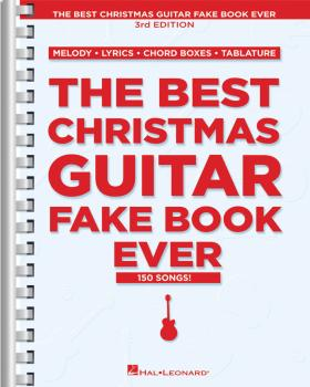 The Best Christmas Guitar Fake Book Ever - 3rd Edition (HL-00240053)