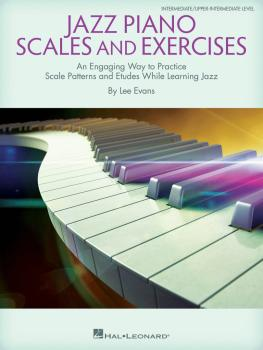 Jazz Piano Scales and Exercises: An Engaging Way to Practice Scale Pat (HL-00280405)