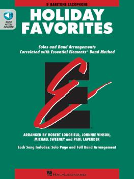 Essential Elements Holiday Favorites: Eb Baritone Saxophone Book with  (HL-00870012)