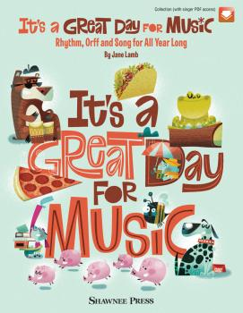 It's a Great Day for Music: Rhythm, Orff and Song for All Year Long (HL-35031236)