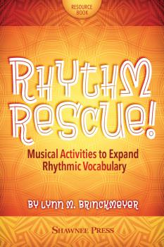 Rhythm Rescue!: Musical Activities to Expand Rhythmic Vocabulary (HL-35031313)
