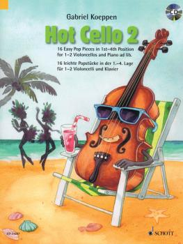 Hot Cello 2: 16 Easy Pop Pieces in 1st-4th Position (HL-49044495)