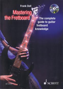 Mastering the Fretboard: Harmonics, Fretboard-Knowledge, Scales and Ch (HL-49045649)