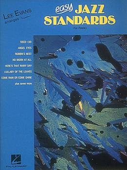 Easy Jazz Standards (Lee Evans Arranges) (HL-00240211)