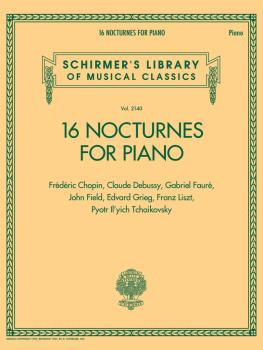 16 Nocturnes for Piano: Schirmer Library of Classics Volume 2140 (HL-50601559)