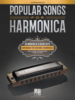 Popular Songs for Harmonica: 25 Modern & Classic Hits Arranged for Dia (HL-00251081)