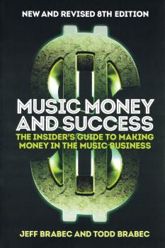 Music Money and Success - New and Revised 8th Edition: The Insider's G (HL-00288810)