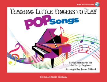 Teaching Little Fingers To Play Pop Songs: Early to Later Elementary L (HL-00284674)