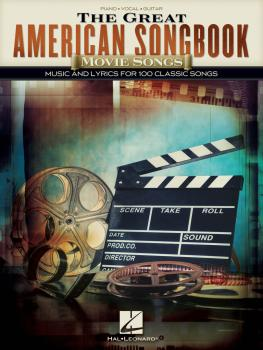The Great American Songbook - Movie Songs: Music and Lyrics for 100 Cl (HL-00278787)