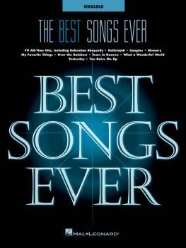 The Best Songs Ever (for Ukulele) (HL-00282413)