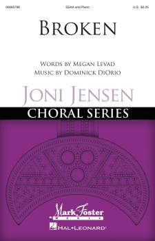 Broken: Joni Jensen Choral Series (HL-00285796)
