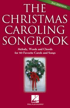 The Christmas Caroling Songbook -¦2nd Edition (HL-00240283)