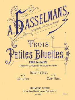 Trois Petites Bluettes Op. 28 (for Harp) (HL-48181022)