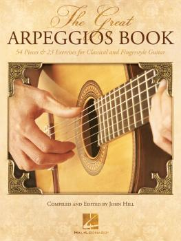 The Great Arpeggios Book: 54 Pieces & 23 Exercises for Classical and F (HL-00277252)
