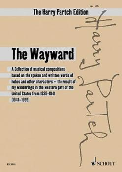 The Wayward: A Collection Based on the Words of Hobos and Other Charac (HL-49033023)