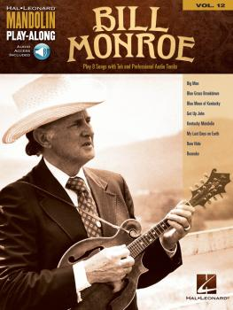 Bill Monroe: Mandolin Play-Along Volume 12 (HL-00171199)